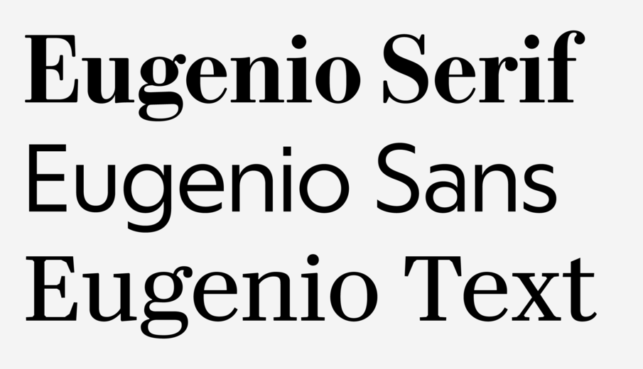 Commercial Type » News » Eugenio, three related families for